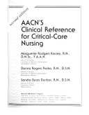 AACN's Clinical Reference for Critical-care Nursing