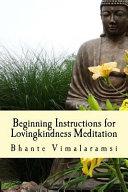 Beginning Instructions for Lovingkindness Meditation Book
