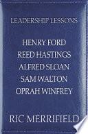 Leadership Lessons  Henry Ford  Reed Hastings  Alfred Sloan  Sam Walton  Oprah Winfrey