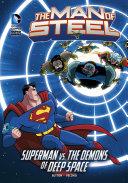 The Man of Steel: Superman vs. the Demons of Deep Space [Pdf/ePub] eBook