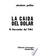 La Caida Del Dolar
