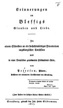 Erinnerungen an Blessigs Glauben und Liebe. In einem Schreiben an ein hochehrwürdiges Directorium augsburgischer Confession, und in einer ... Ordinations-Rede