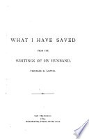 What I Have Saved from the Writings of My Husband, Thomas B. Lewis Pdf/ePub eBook