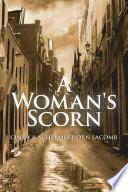 A Woman's Scorn