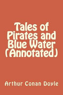 Tales of Pirates and Blue Water (Annotated)