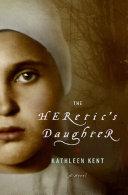 The Heretic's Daughter [Pdf/ePub] eBook