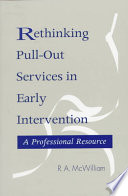 Rethinking Pull-out Services in Early Intervention