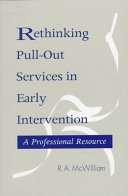 Rethinking Pull out Services in Early Intervention