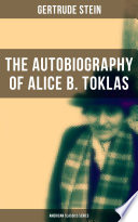 THE AUTOBIOGRAPHY OF ALICE B  TOKLAS  American Classics Series