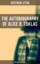 THE AUTOBIOGRAPHY OF ALICE B. TOKLAS (American Classics Series)