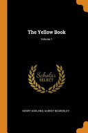 Read Online The Yellow Book; Volume 1 For Free