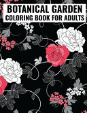 Botanical Garden Coloring Book For Adults