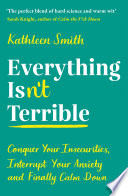 Everything Isn T Terrible Book