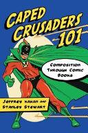 Caped Crusaders 101