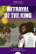 Betrayal of the King