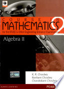 Algebra-2: Course in Mathematics for the IIT-JEE and Other Engineering Entrance Examinations