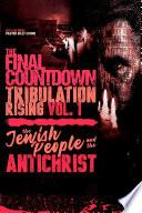 The Final Countdown Tribulation Rising Vol 1