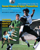 The Complete Guide to Soccer Fitness and Injury Prevention Book