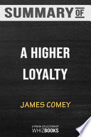 Summary of a Higher Loyalty