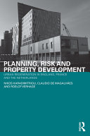 Planning, Risk, and Property Development
