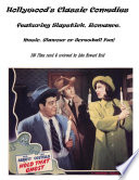 Hollywood S Classic Comedies Featuring Slapstick Romance Music Glamour Or Screwball Fun