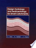 Design Hydrology and Sedimentology for Small Catchments