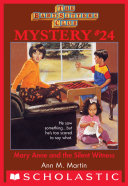 The Baby-Sitters Club Mystery #24: Mary Anne and the Silent Witness [Pdf/ePub] eBook