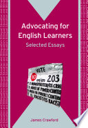 Advocating for English Learners  : Selected Essays