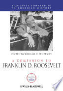 """""""A Companion to Franklin D. Roosevelt"""" by William D. Pederson"""