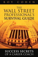 The Wall Street Professional's Survival Guide