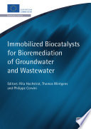 Immobilised Biocatalysts For Bioremediation Of Groundwater And Wastewater Book PDF