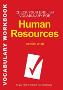 Check your English vocabulary for human resources and personnel management    vocabulary workbook   all you need to improve your vocabulary   a workbook for students