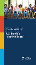 A Study Guide for T.C. Boyle's
