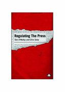 Regulating The Press
