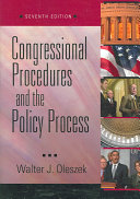 Congressional Procedures and the Policy Process  7th Edition