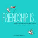 Friendship Is . . .