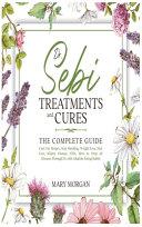 Dr Sebi Treatments and Cures
