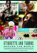 Etiquette and Taboos around the World: A Geographic Encyclopedia of ...