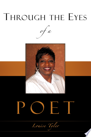 Download Through the Eyes of a Poet Free Books - Dlebooks.net