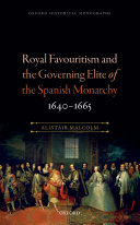 Pdf Royal Favouritism and the Governing Elite of the Spanish Monarchy, 1640-1665 Telecharger