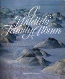 A Wildlife Family Album