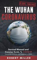 The Wuhan Coronavirus