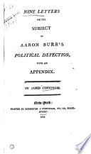 Nine Letters on the Subject of Aaron Burr s Political Defection Book