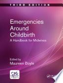 Emergencies Around Childbirth Book
