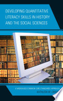 Developing Quantitative Literacy Skills in History and the Social Sciences Book PDF