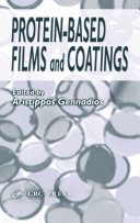 Protein Based Films and Coatings