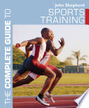 The Complete Guide to Sports Training