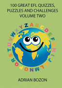100 Great Efl Quizzes, Puzzles and Challenges (Volume Two)