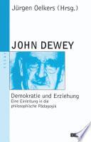 Demokratie und Erziehung  : Eine Einleitung in die philosophische Pädagogik