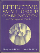 Effective Small Group Communication In Theory And Practice Book PDF